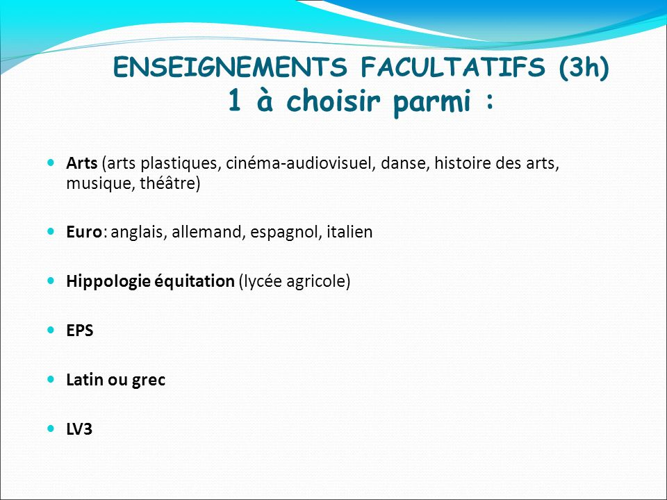 ENSEIGNEMENTS FACULTATIFS (3h) 1 à choisir parmi :