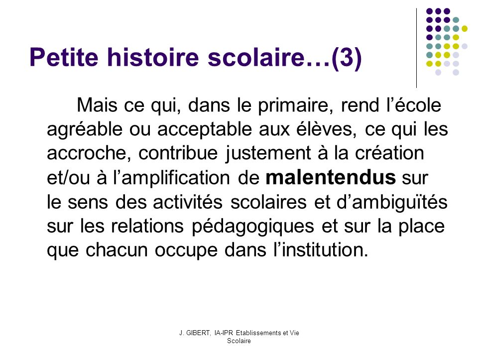 Petite histoire scolaire…(3)