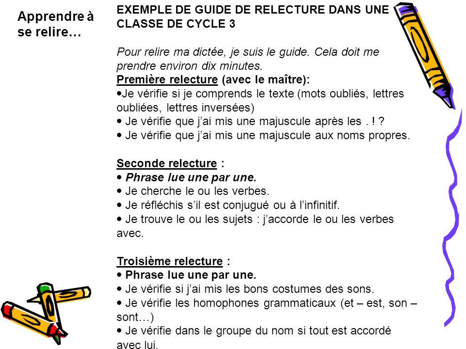 EXEMPLE DE GUIDE DE RELECTURE DANS UNE CLASSE DE CYCLE 3