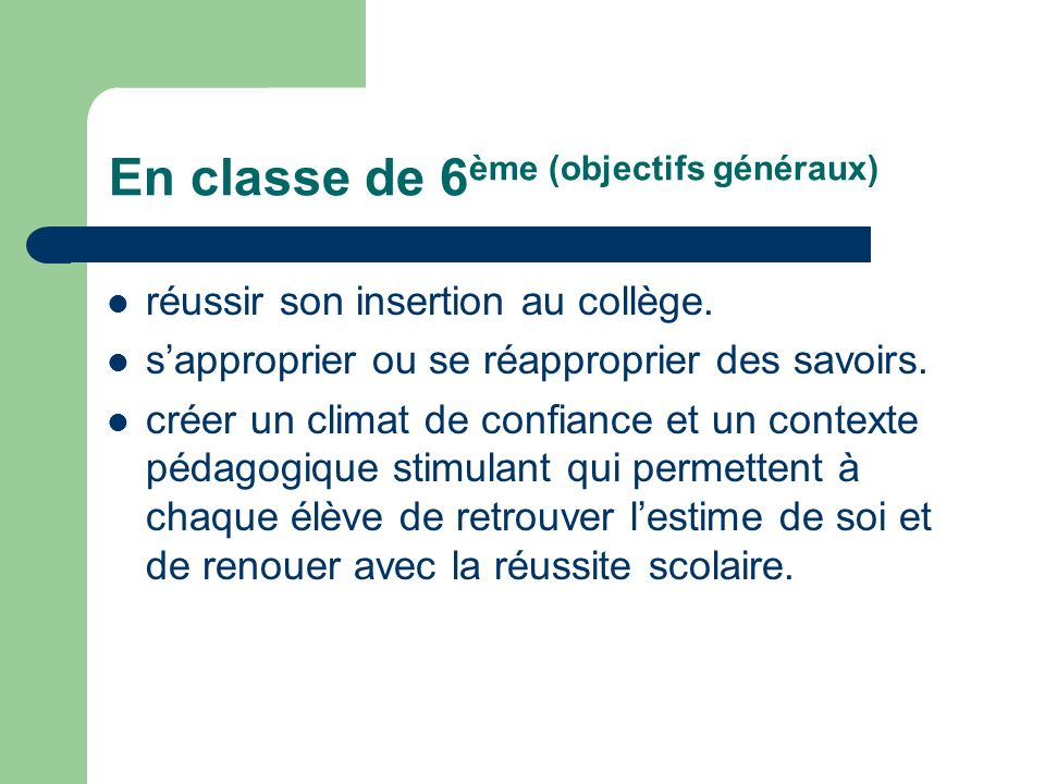 En classe de 6ème (objectifs généraux)