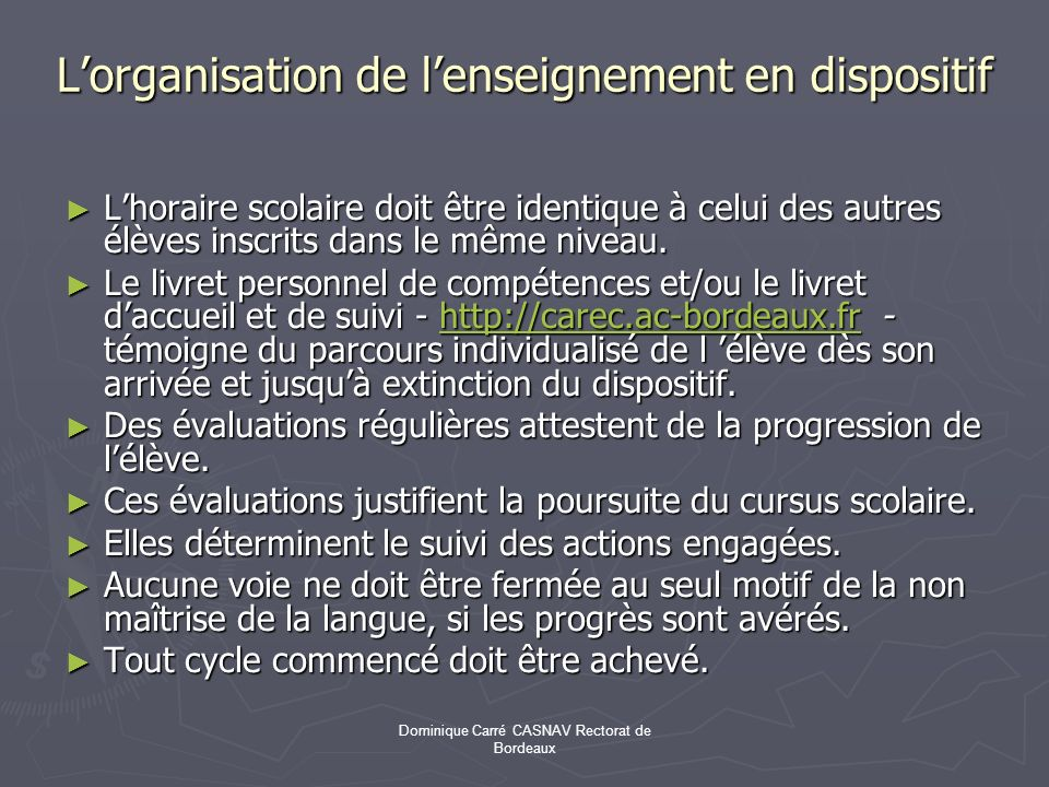 L'organisation de l'enseignement en dispositif