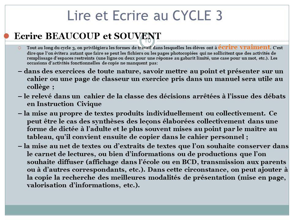 Lire et Ecrire au CYCLE 3 Ecrire BEAUCOUP et SOUVENT