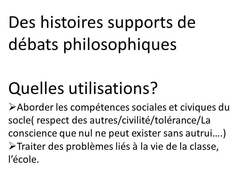 Des histoires supports de débats philosophiques