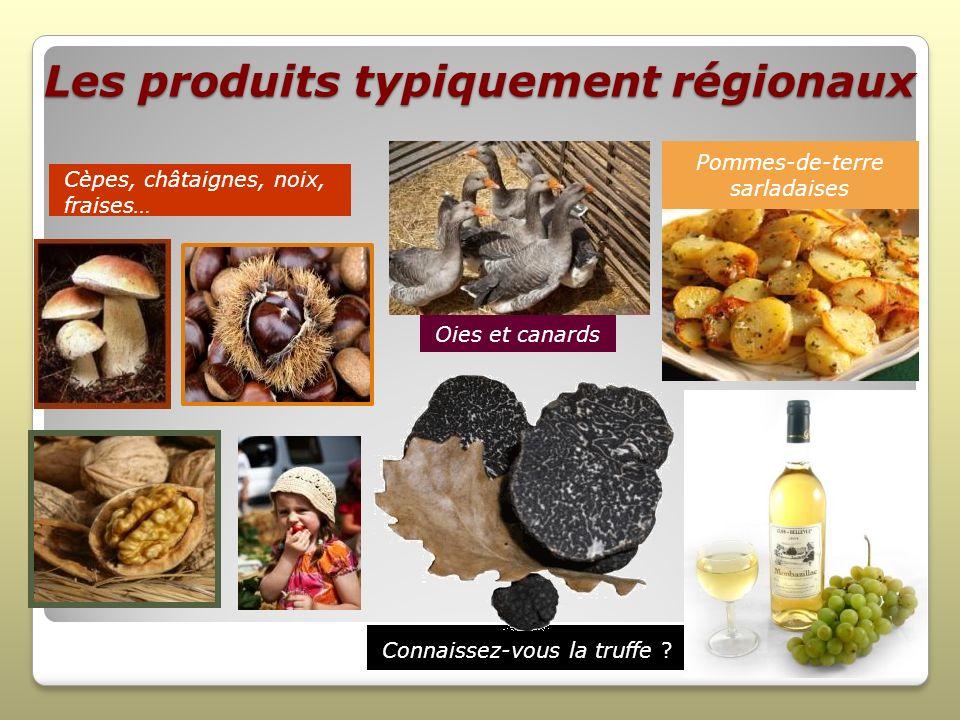 Les produits typiquement régionaux