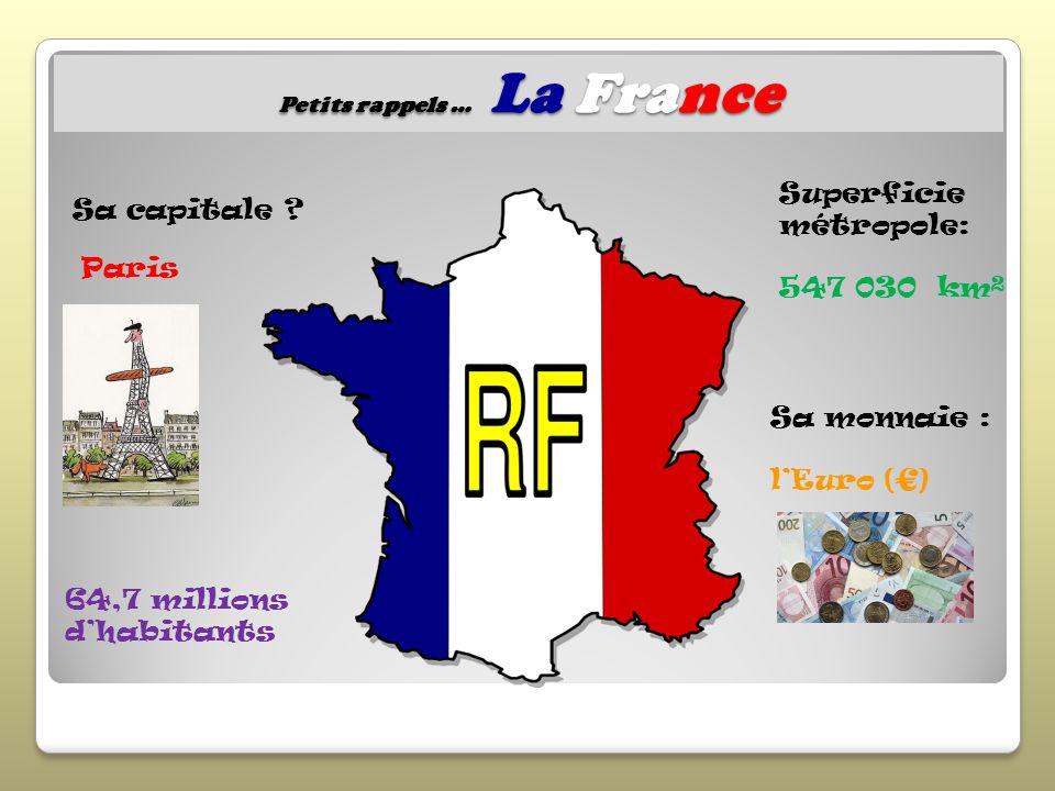 Petits rappels … La France