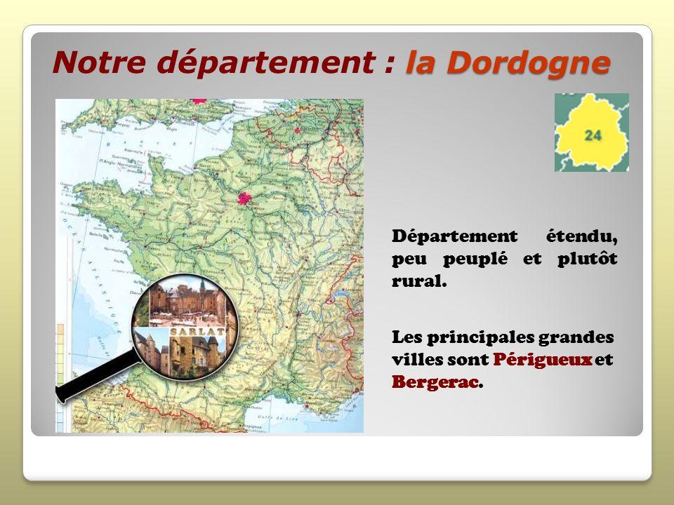 Notre département : la Dordogne