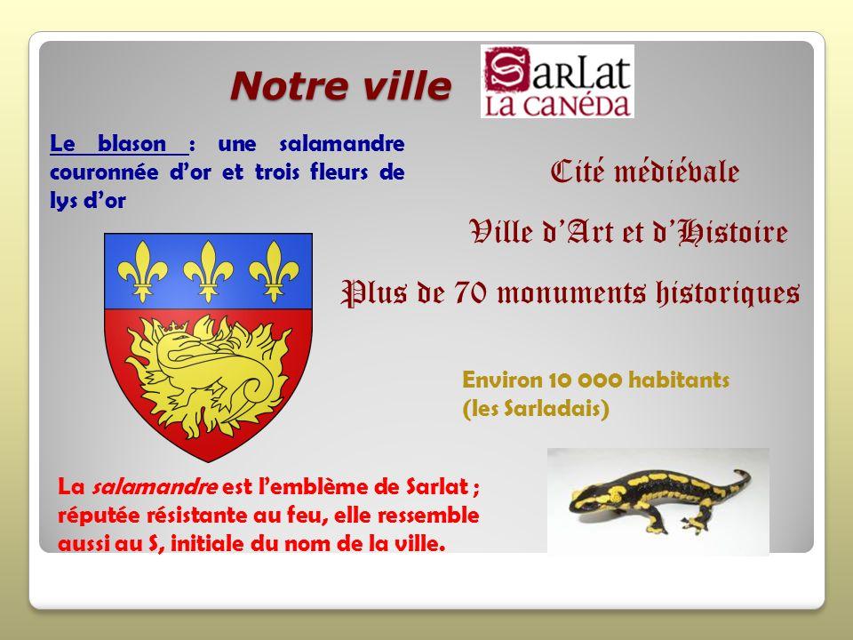 Notre ville Cité médiévale Ville d'Art et d'Histoire
