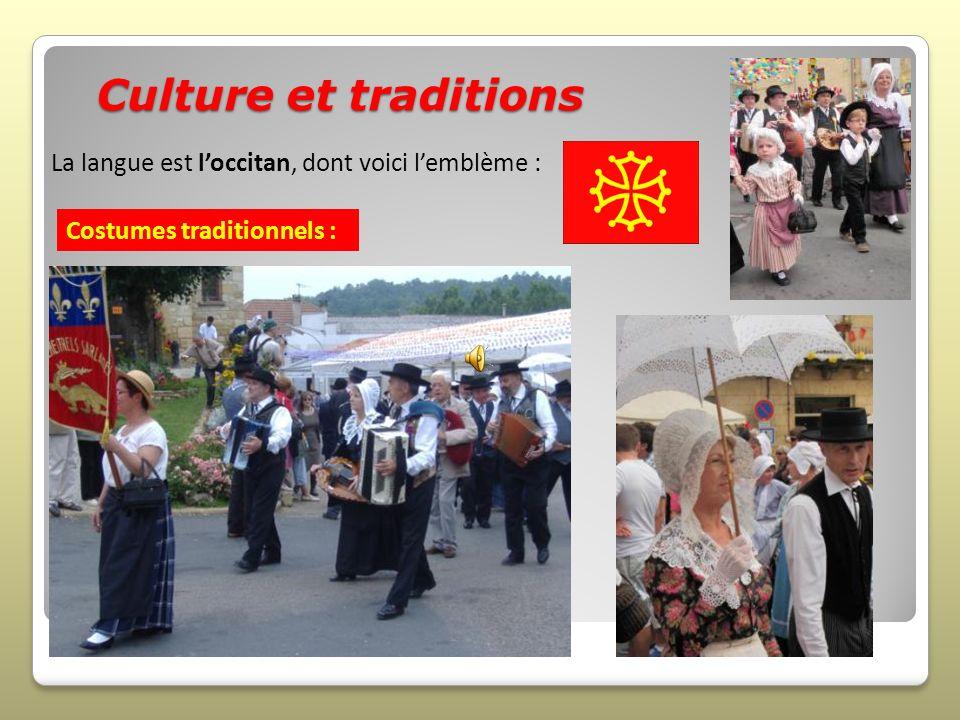 Culture et traditions La langue est l'occitan, dont voici l'emblème :