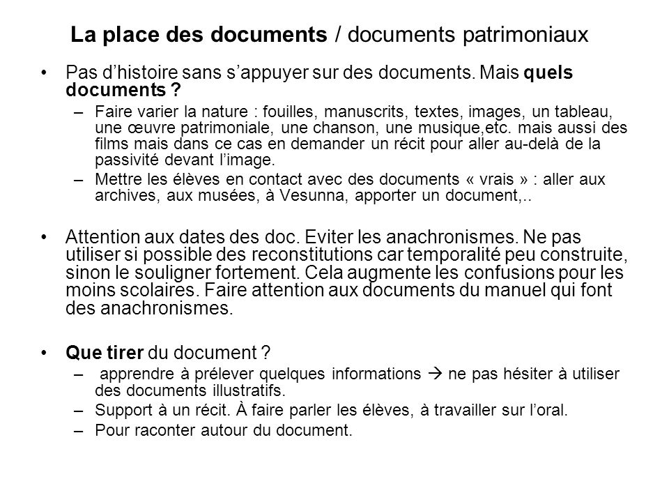 La place des documents / documents patrimoniaux