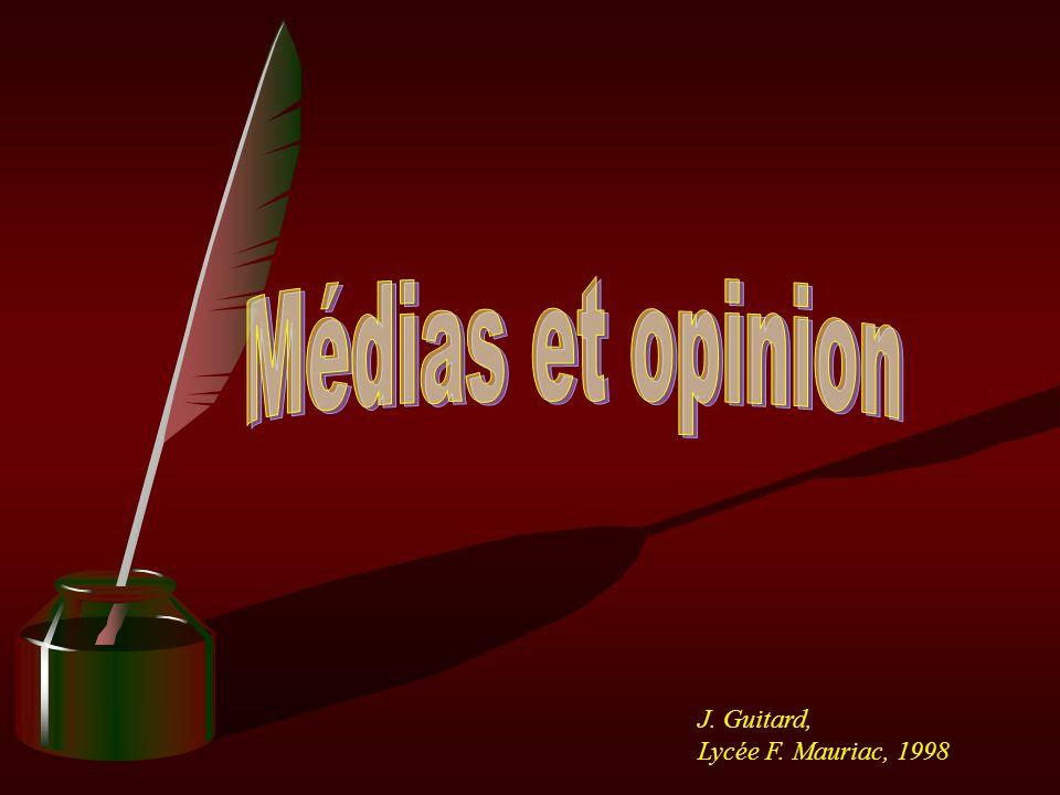 Médias et opinion J. Guitard, Lycée F. Mauriac, 1998