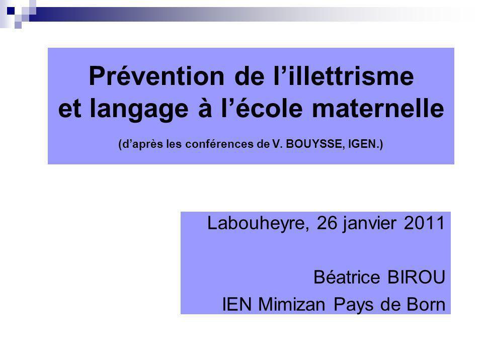 Labouheyre, 26 janvier 2011 Béatrice BIROU IEN Mimizan Pays de Born