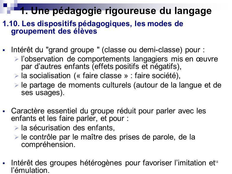 1. Une pédagogie rigoureuse du langage