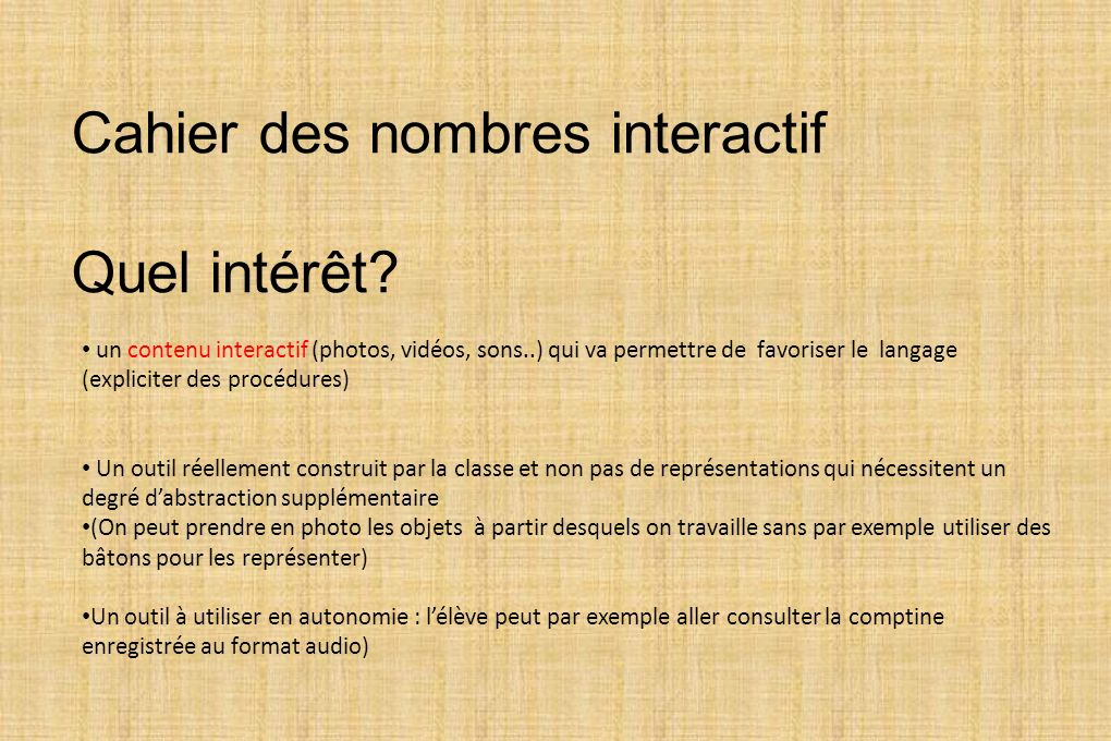 Cahier des nombres interactif Quel intérêt