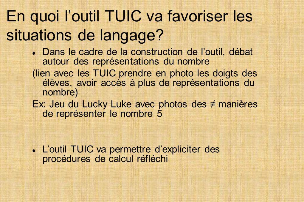 En quoi l'outil TUIC va favoriser les situations de langage