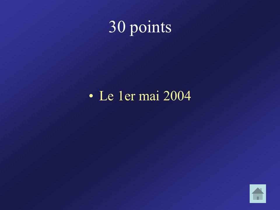 30 points Le 1er mai 2004