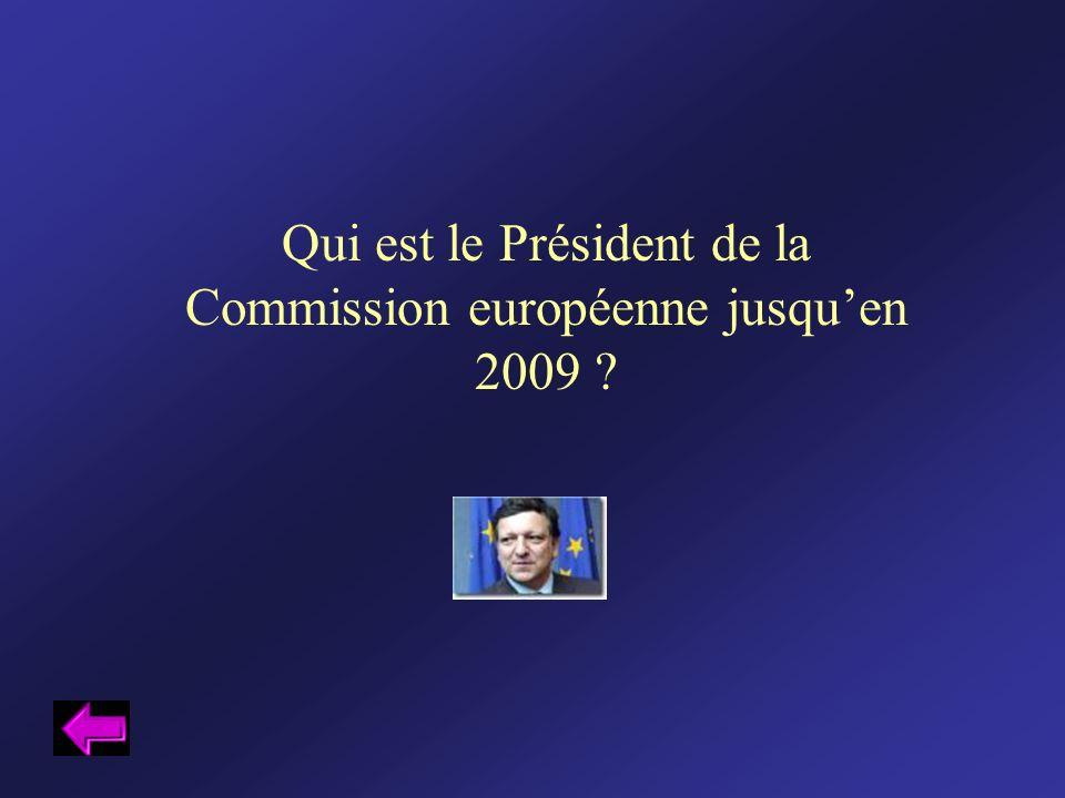 Qui est le Président de la Commission européenne jusqu'en 2009