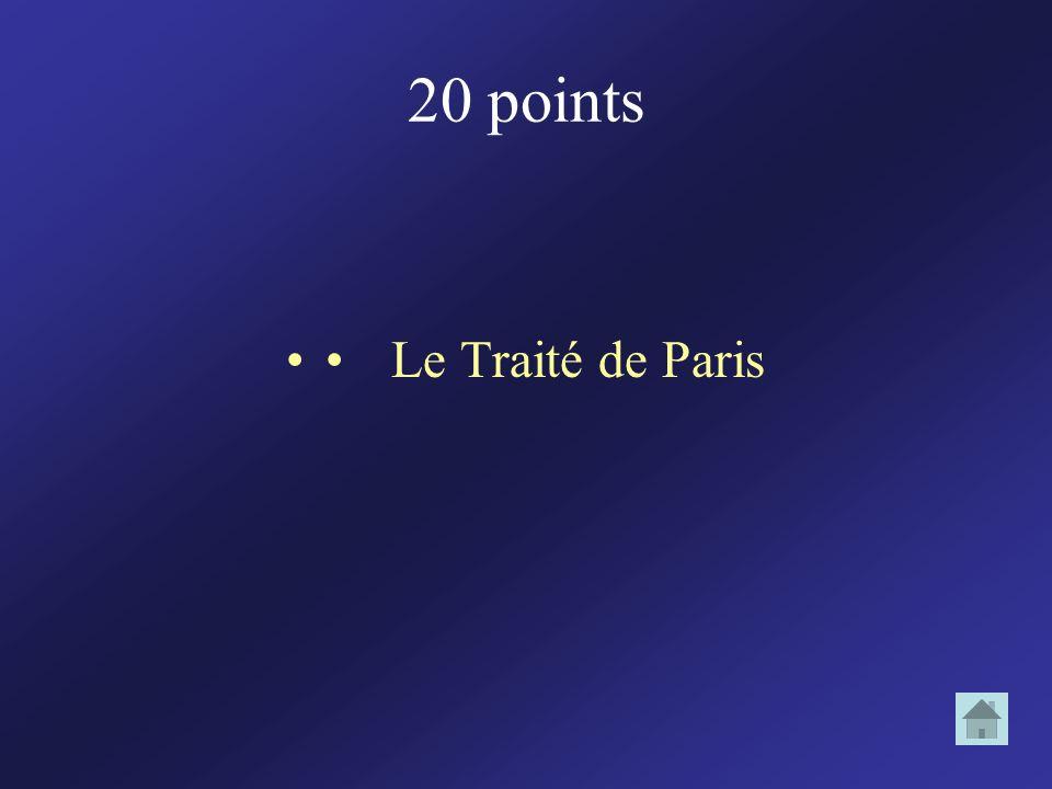 20 points • Le Traité de Paris