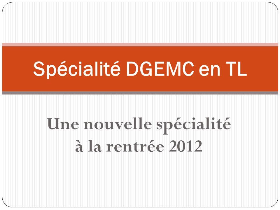 Une nouvelle spécialité à la rentrée 2012