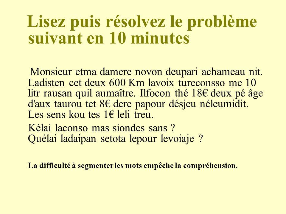 Lisez puis résolvez le problème suivant en 10 minutes