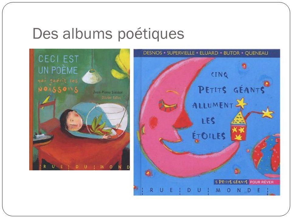 Des albums poétiques