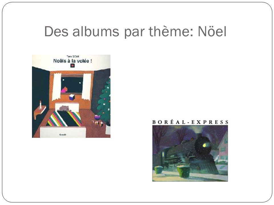 Des albums par thème: Nöel