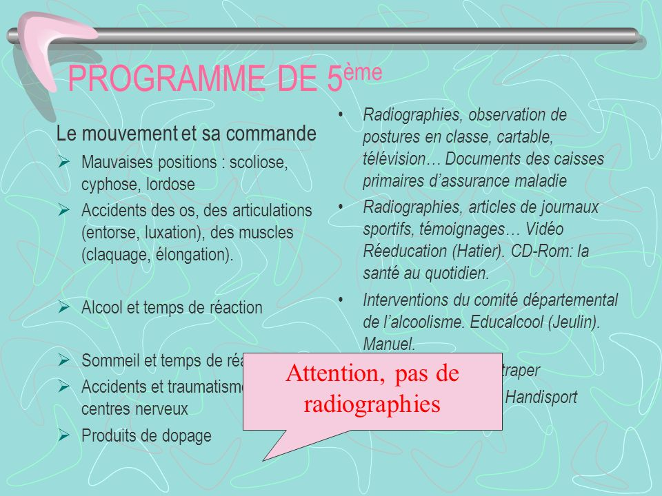 Attention, pas de radiographies