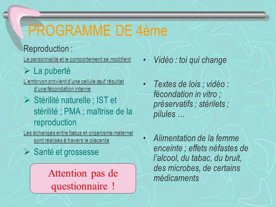 Attention pas de questionnaire !