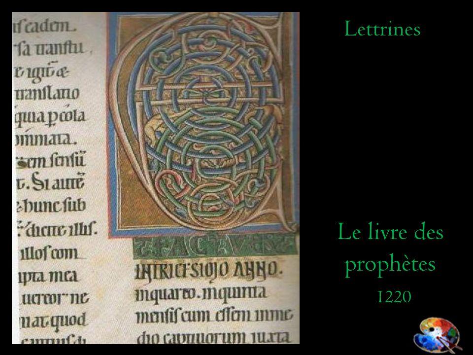 Lettrines Le livre des prophètes 1220