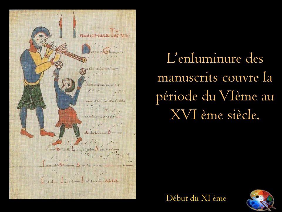 L'enluminure des manuscrits couvre la période du VIème au XVI ème siècle.