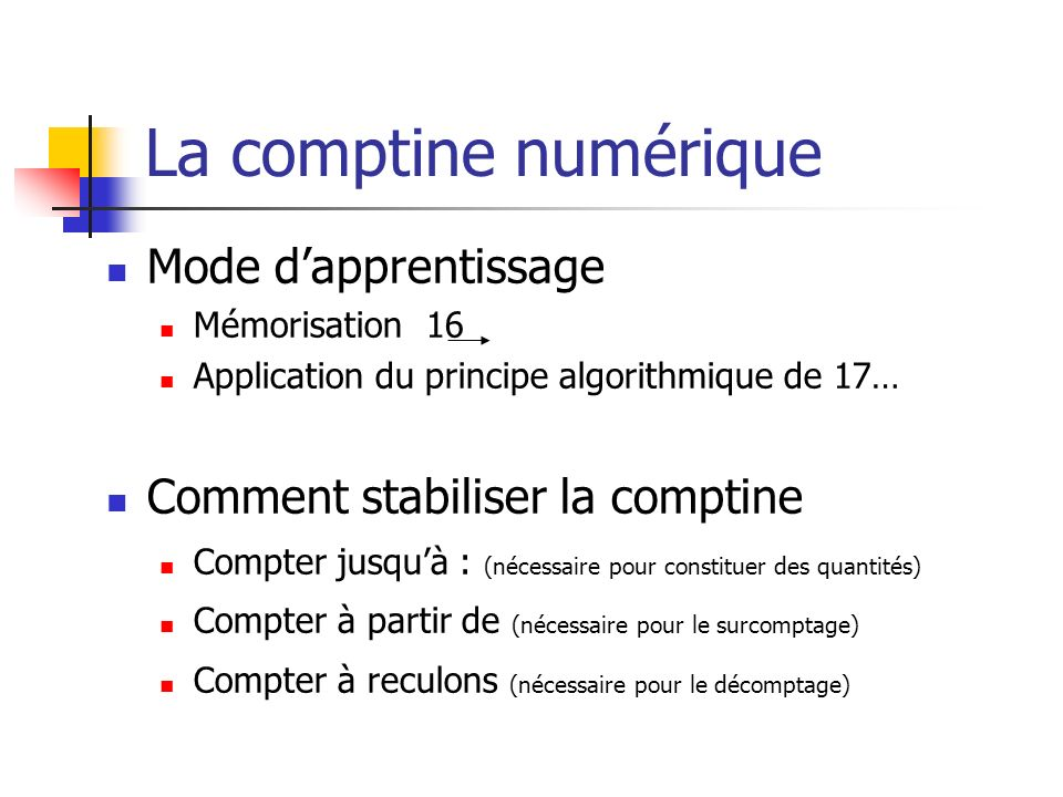 La comptine numérique Mode d'apprentissage