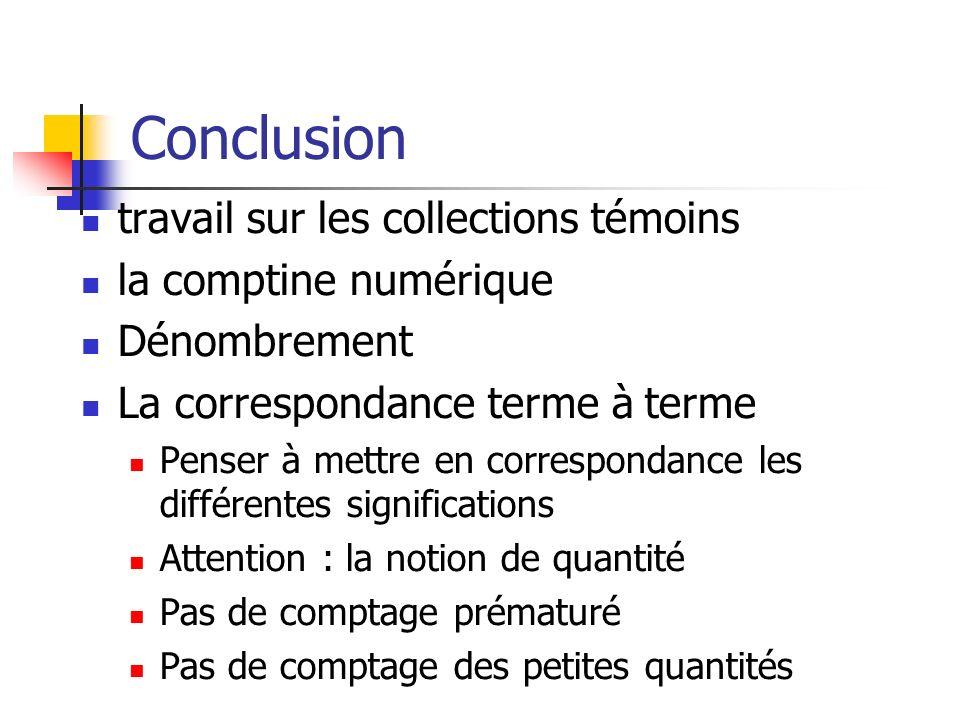 Conclusion travail sur les collections témoins la comptine numérique