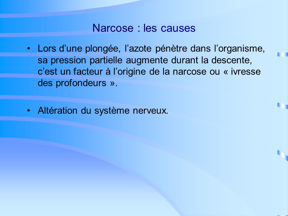 Narcose : les causes