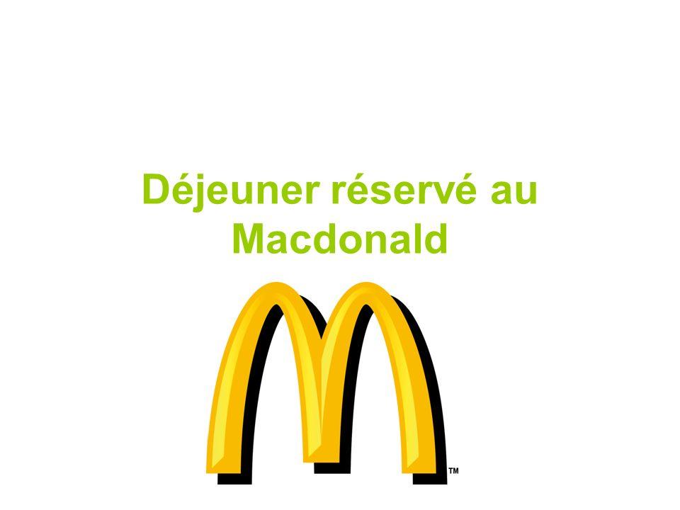 Déjeuner réservé au Macdonald