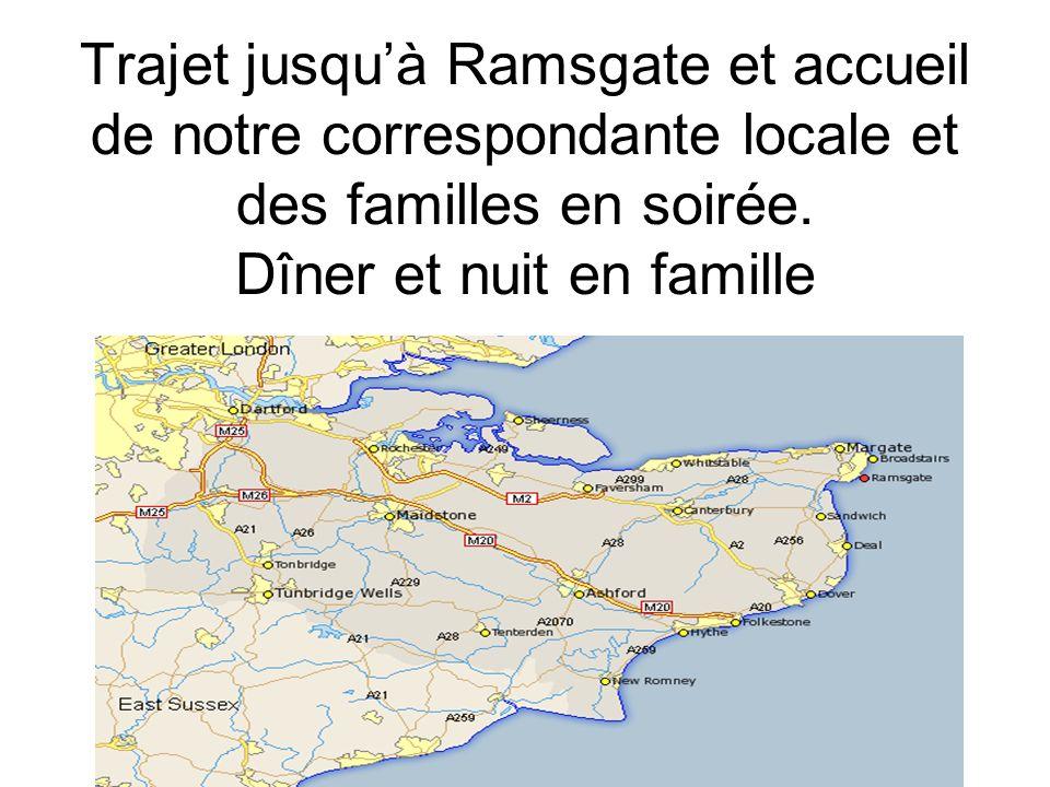 Trajet jusqu'à Ramsgate et accueil de notre correspondante locale et des familles en soirée.