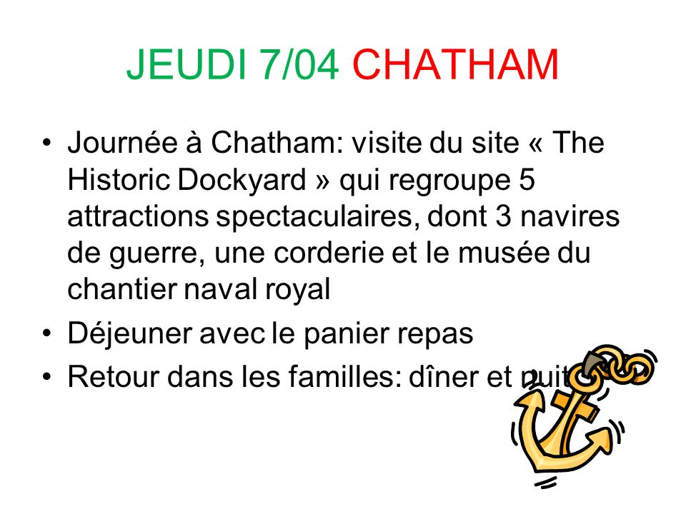 JEUDI 7/04 CHATHAM