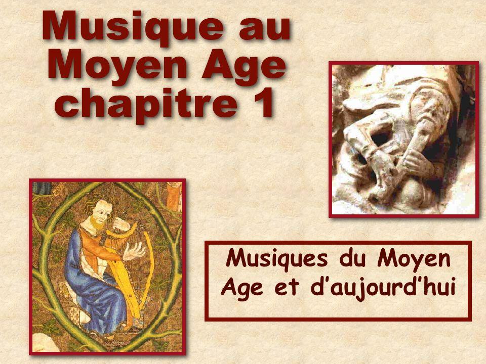 Musiques du Moyen Age et d'aujourd'hui