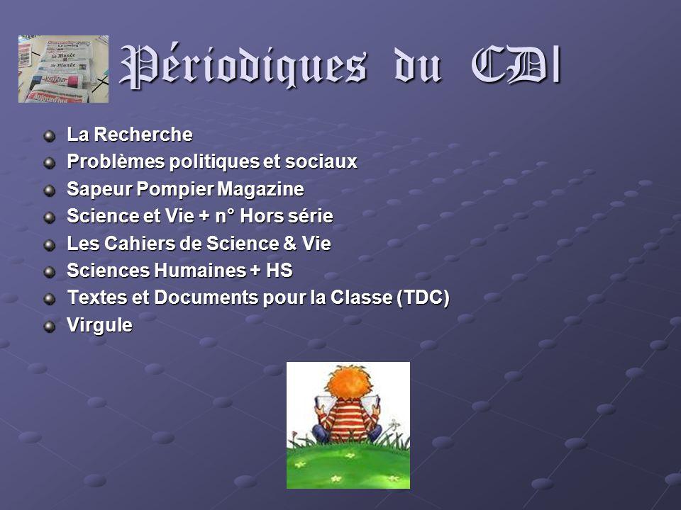Périodiques du CDI La Recherche Problèmes politiques et sociaux
