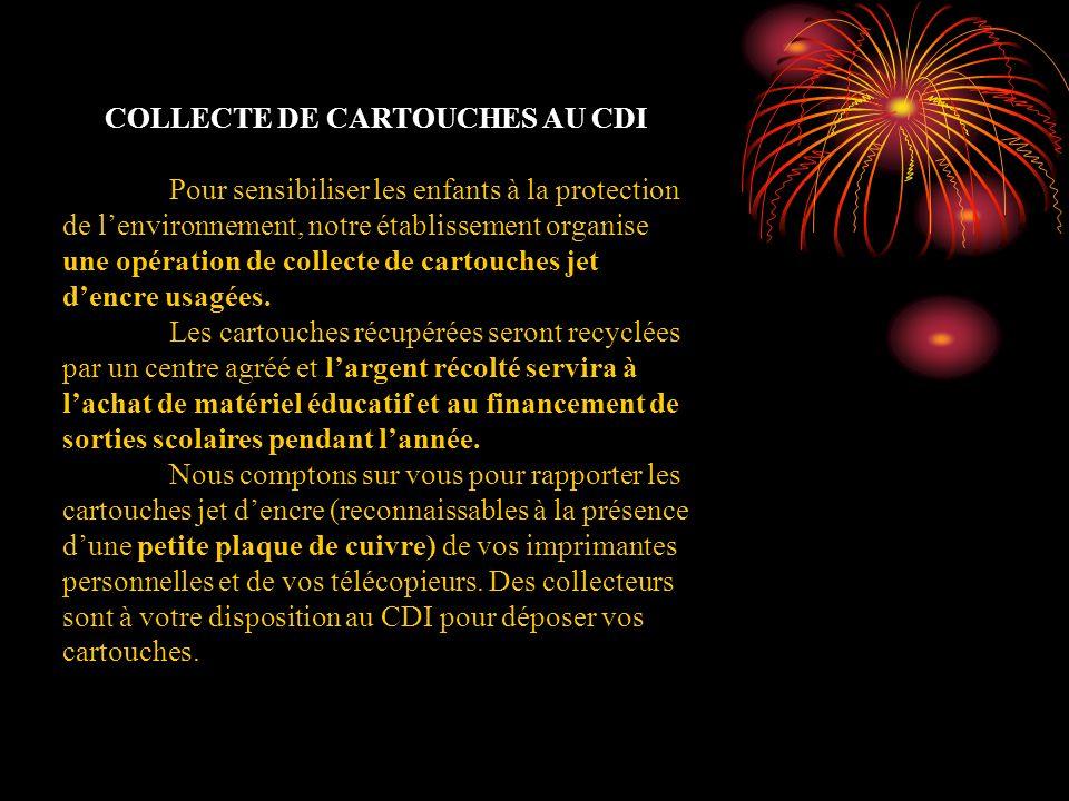 COLLECTE DE CARTOUCHES AU CDI