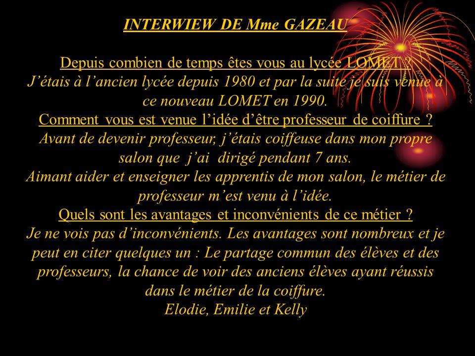 INTERWIEW DE Mme GAZEAU