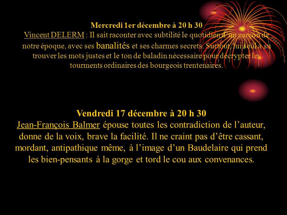 Mercredi 1er décembre à 20 h 30