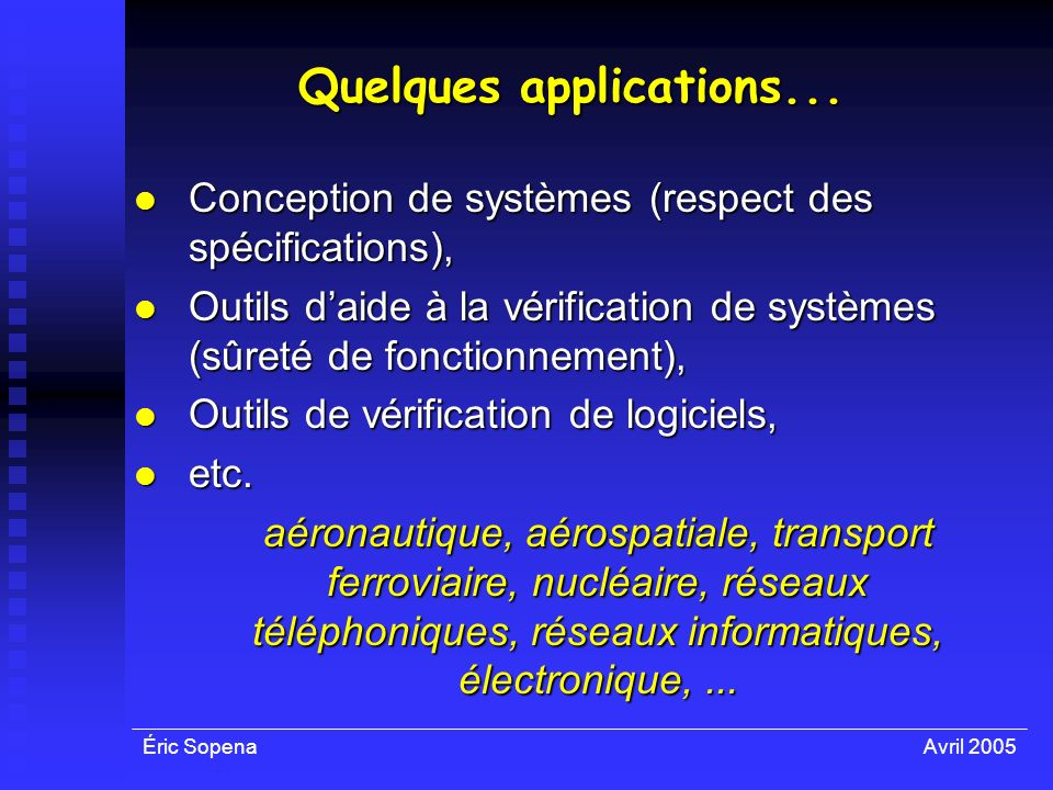 Quelques applications...