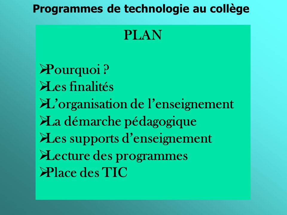 Programmes de technologie au collège