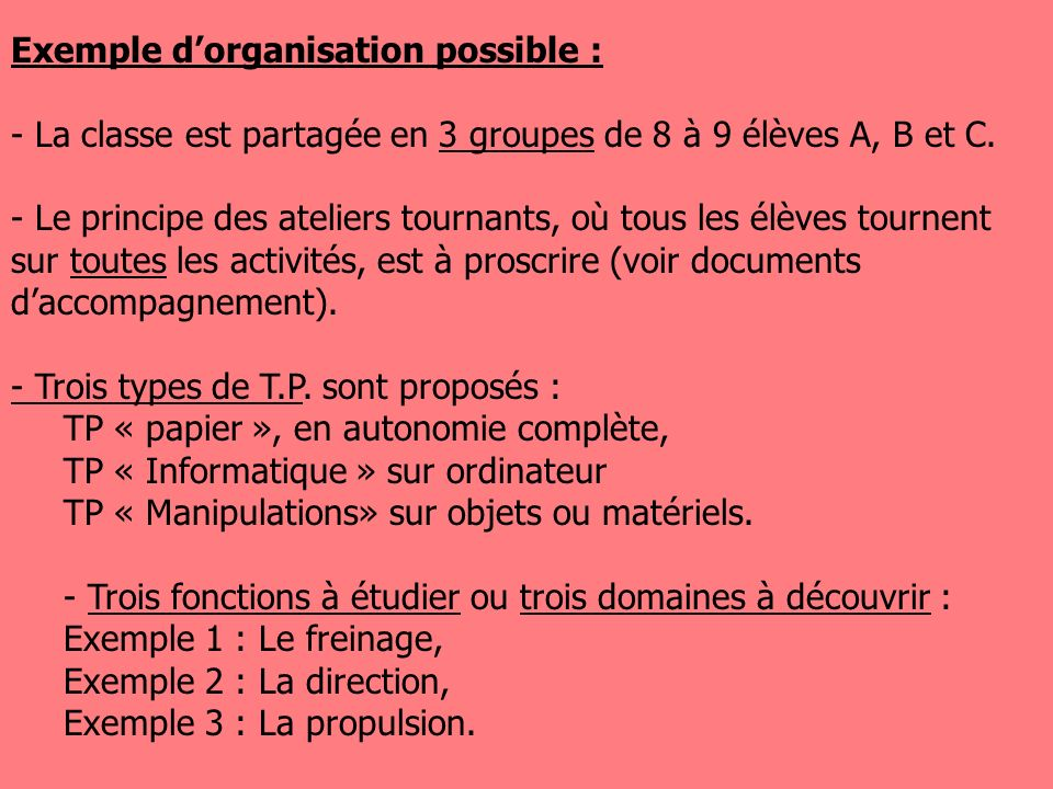 Exemple d'organisation possible :