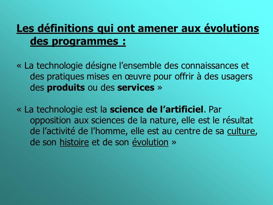 Les définitions qui ont amener aux évolutions des programmes :