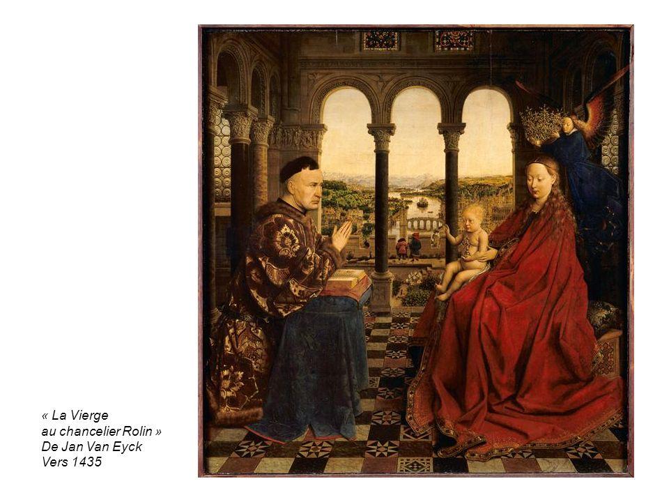 « La Vierge au chancelier Rolin » De Jan Van Eyck Vers 1435