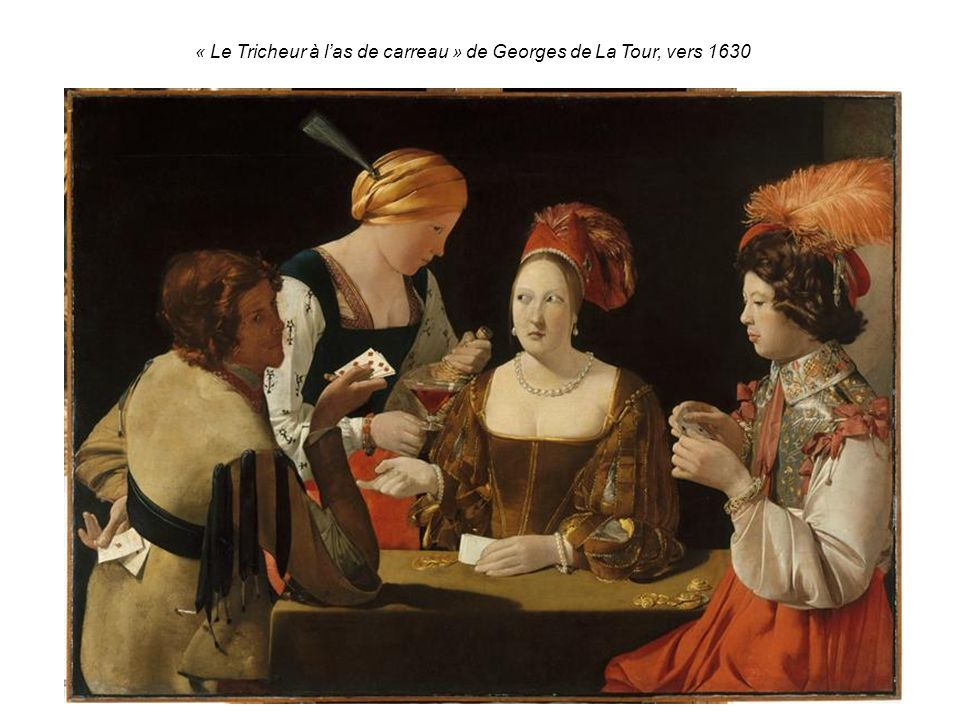 « Le Tricheur à l'as de carreau » de Georges de La Tour, vers 1630