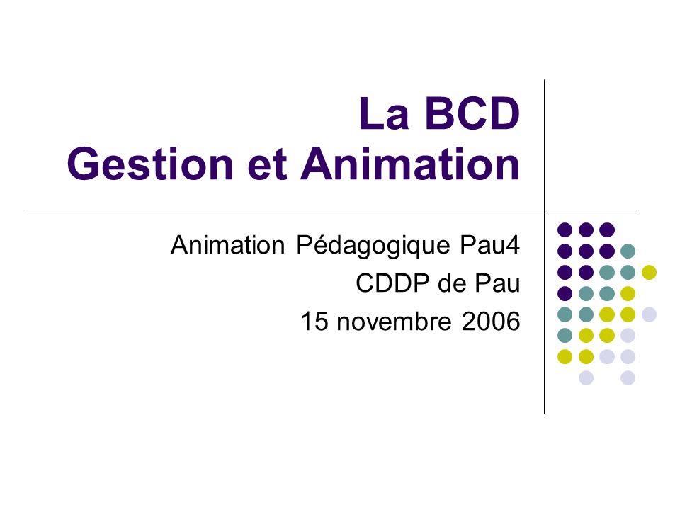 La BCD Gestion et Animation