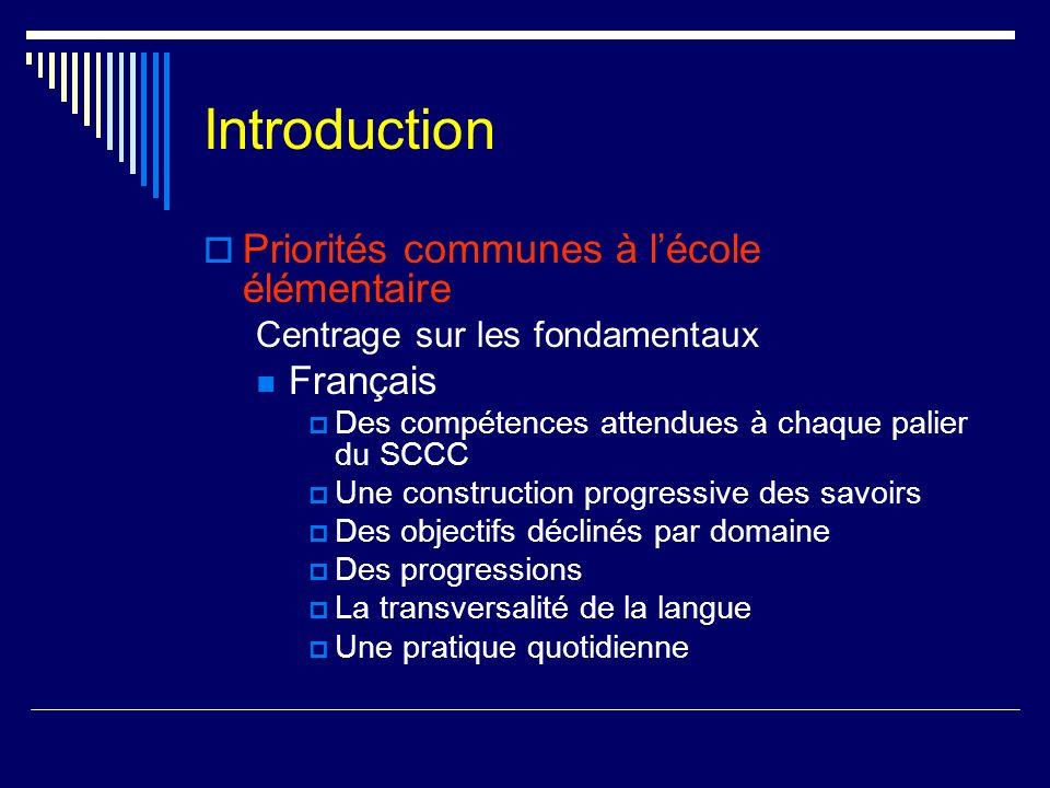 Introduction Priorités communes à l'école élémentaire Français