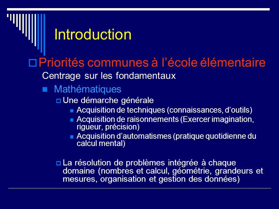 Introduction Priorités communes à l'école élémentaire Mathématiques