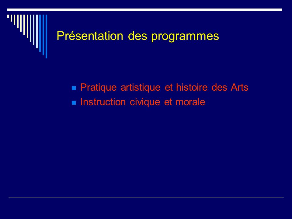 Présentation des programmes